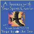a journey with your spirit guides at yoga by the sea